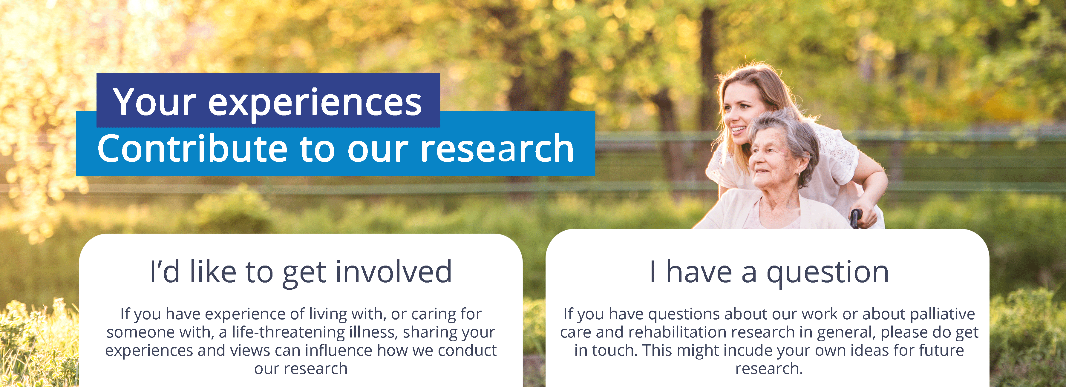 banner: your experiences contribute to our research